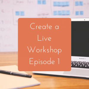 Creating a Live Workshop: Episode 1