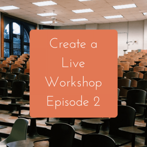 Creating a Live Workshop: Episode 2