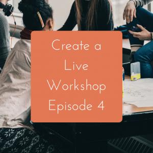 Creating a Live Workshop: Episode 4